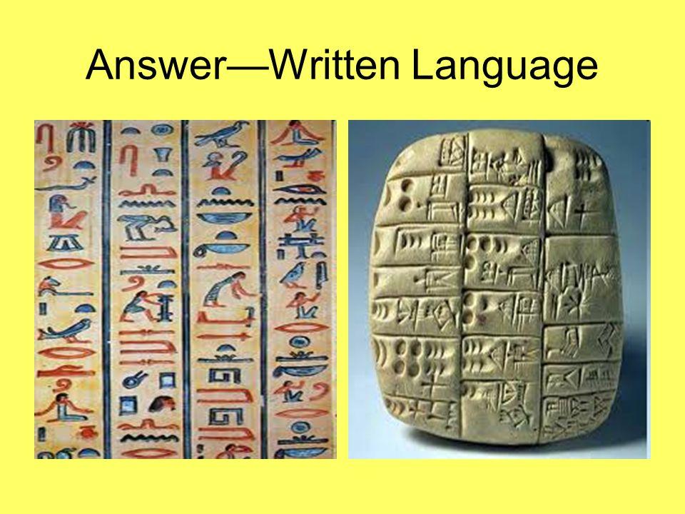 Answer—Written Language