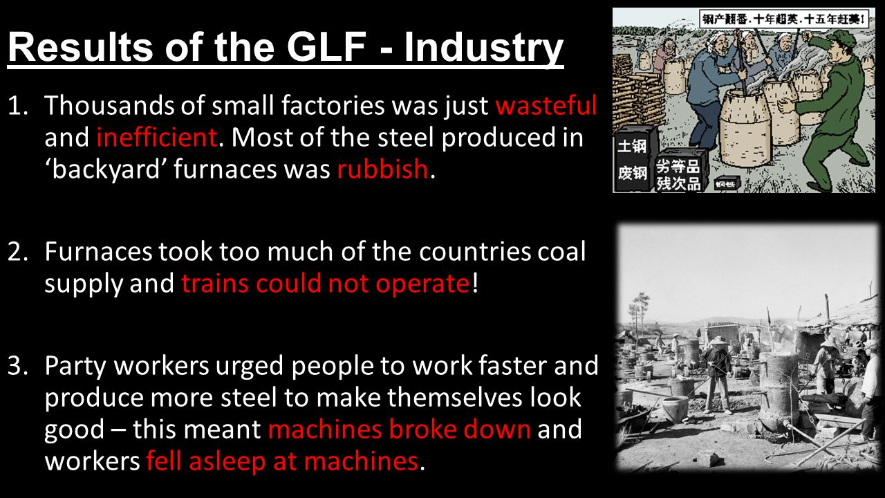 Results of the GLF - Industry 1.Thousands of small factories was just wasteful and inefficient.