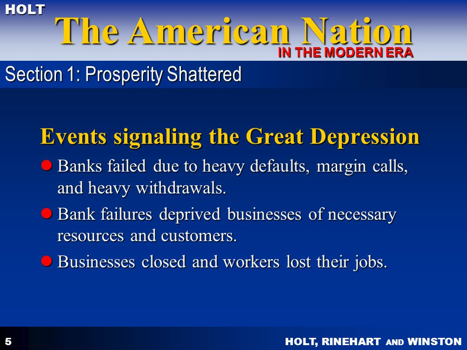 HOLT, RINEHART AND WINSTON The American Nation HOLT IN THE MODERN ERA 6 Causes of the Great Depression The global economic crisis decreased exports.