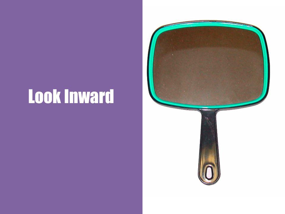 Look Inward