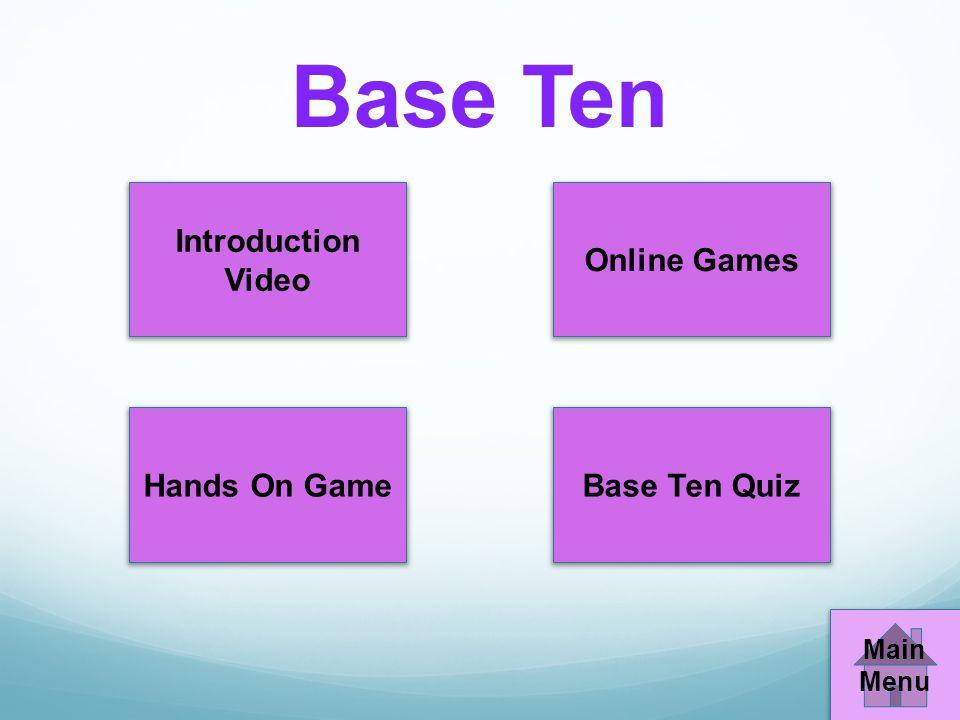 Base Ten Introduction Video Online Games Hands On GameBase Ten Quiz Main Menu
