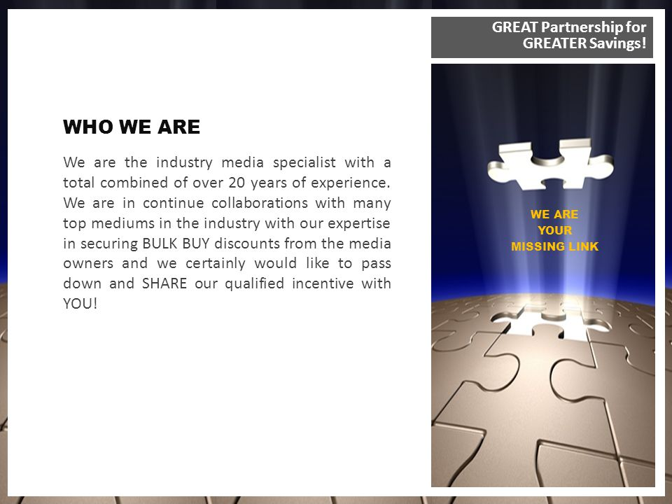 We are the industry media specialist with a total combined of over 20 years of experience.