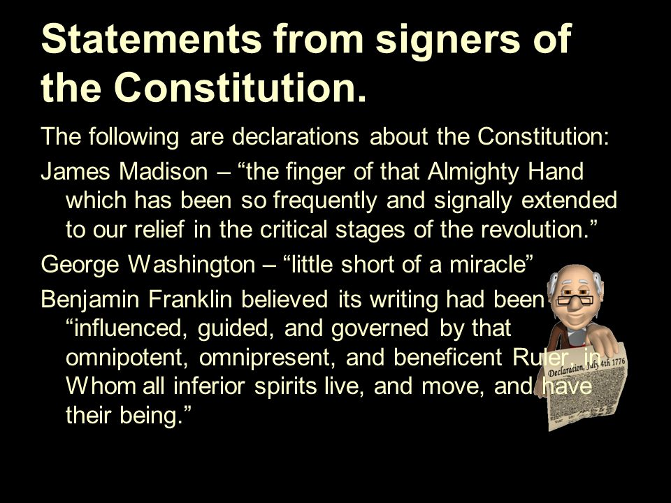 Statements from signers of the Constitution.