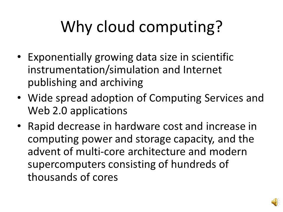 Why cloud computing.