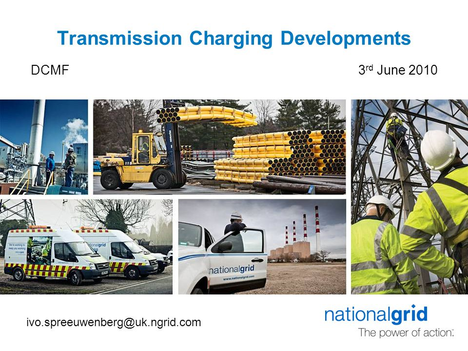 Transmission Charging Developments DCMF3 rd June 2010 ivo.spreeuwenberg@uk.ngrid.com