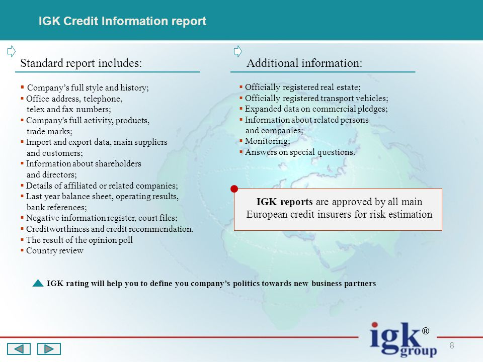 19 One stop shop for information  Debt collection  Credit information  Credit risk insurance IGK Group ® ® MONEY IS THE BLOOD OF ECONOMY