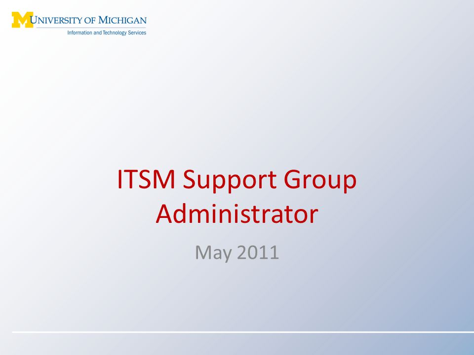 ITSM Support Group Administrator May 2011