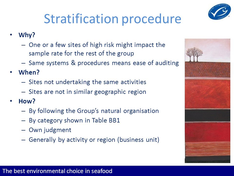 The best environmental choice in seafood Stratification procedure Why.