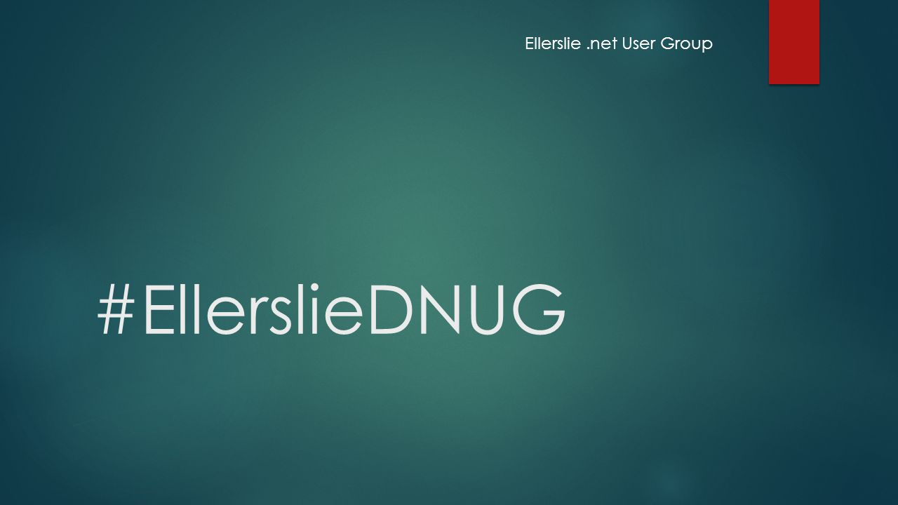 #EllerslieDNUG Ellerslie.net User Group