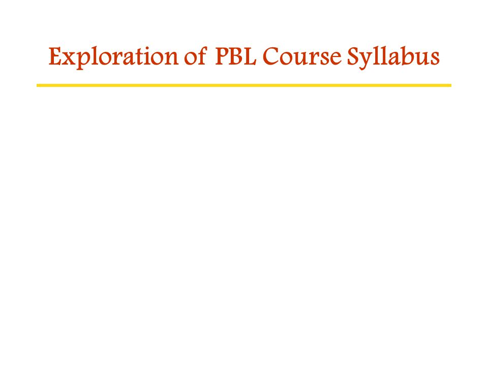 Exploration of PBL Course Syllabus