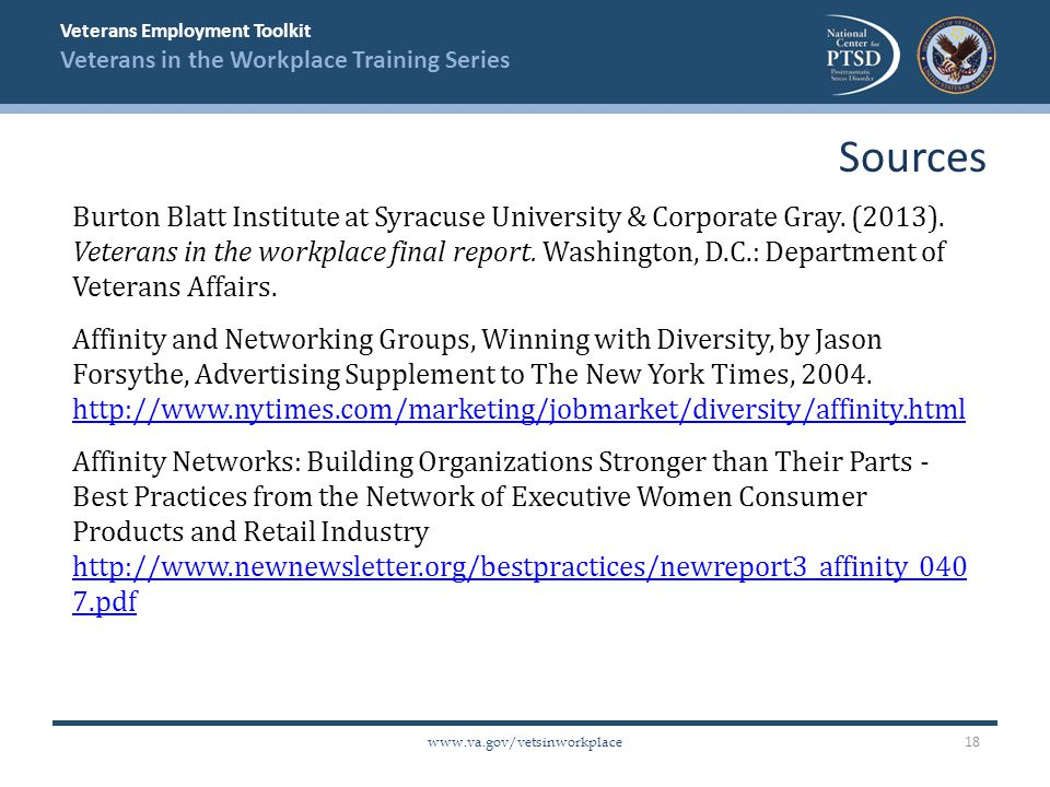 Veterans Employment Toolkit Veterans in the Workplace Training Series www.va.gov/vetsinworkplace Burton Blatt Institute at Syracuse University & Corporate Gray.