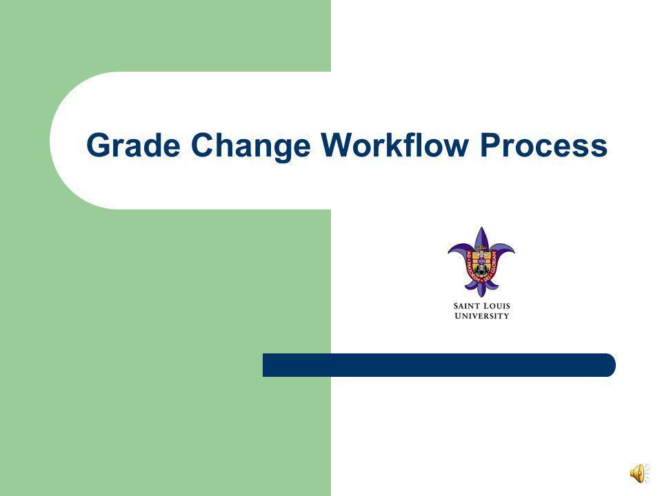 Grade Change Workflow Process