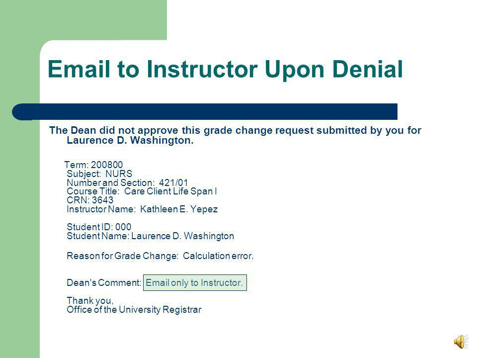 Email to Student Upon Approval Dean Reply to Grade Change Request for Laurence D.