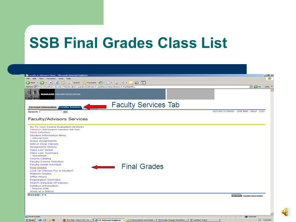 SSB Final Grades Class List Final Grades Faculty Services Tab