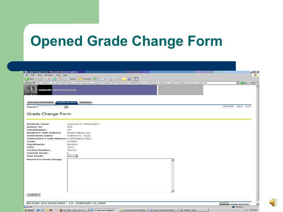 Grade or Grade Change Grade Change