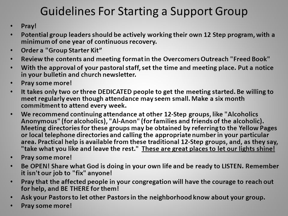 Guidelines For Starting a Support Group Pray.