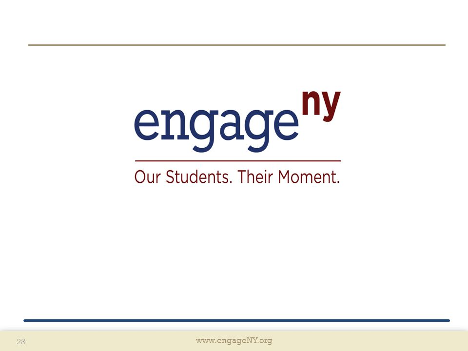 www.engageNY.org 28 www.engageNY.org 28