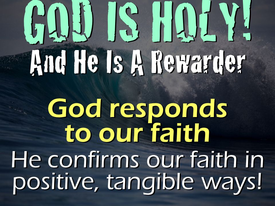 GOD IS HOLY.