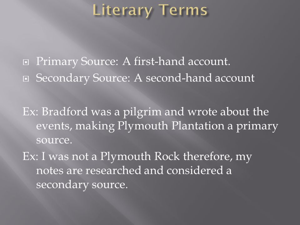  Primary Source: A first-hand account.