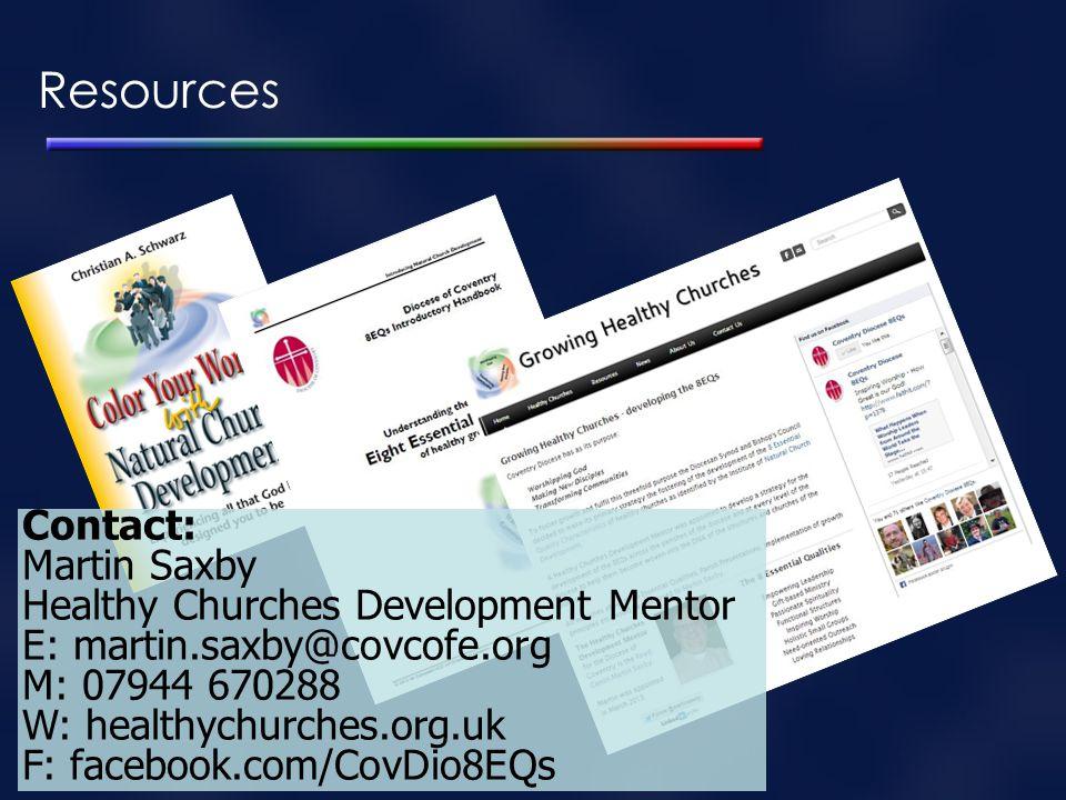 Contact: Martin Saxby Healthy Churches Development Mentor E: martin.saxby@covcofe.org M: 07944 670288 W: healthychurches.org.uk F: facebook.com/CovDio