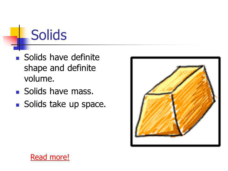 What do you know about matter? Solids Liquids Gases Plasma