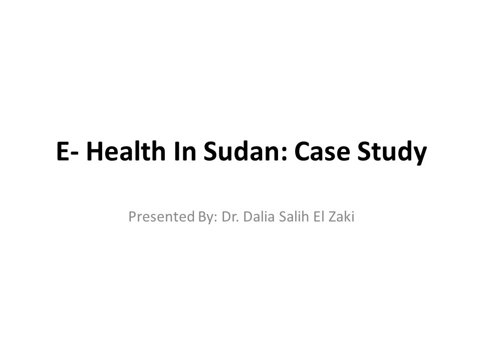 Health and ICT In Sudan All are web-based, in the initial pilot stage and each with their own established networks and regrettably again working in isolation.