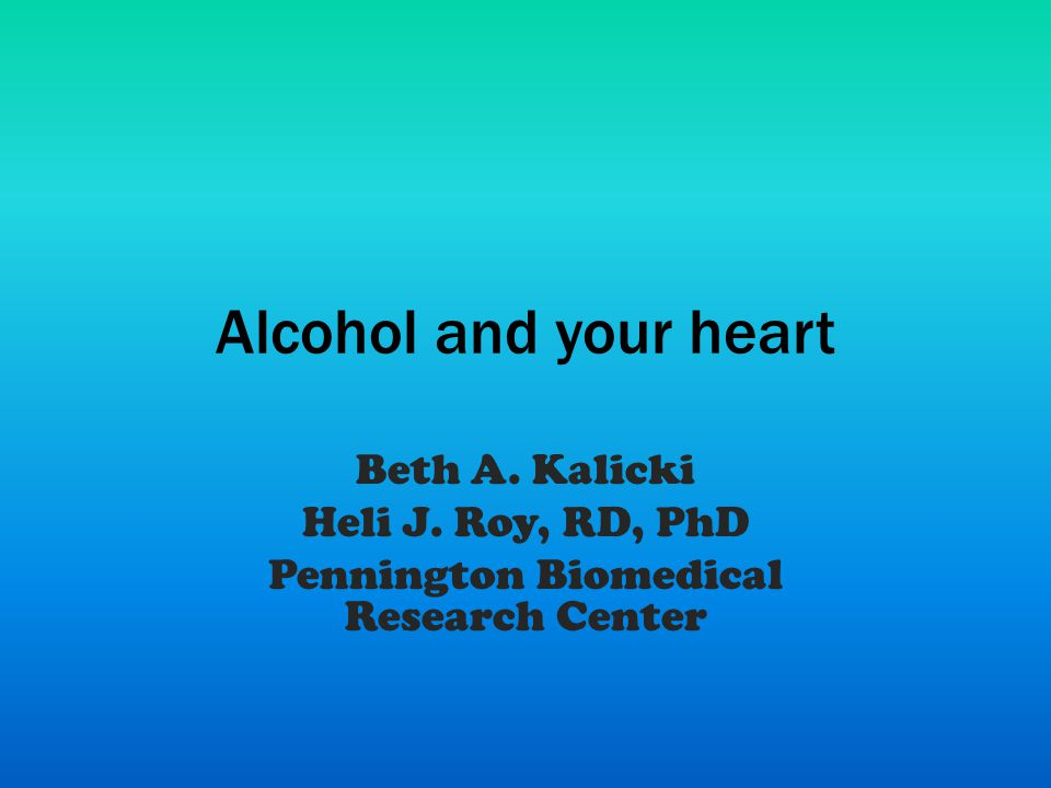> 3 drinks = direct toxic effect on the heart High intake of alcohol results in – high blood pressure – high triglyceride levels – congestive heart failure – alcoholic cardiomyopathy (enlarged and diseased heart) – increased incidence of heart disease and stroke Harmful effects of alcohol 3/12/201012PBRC 2010