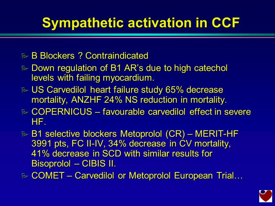 Sympathetic activation in CCF P B Blockers .