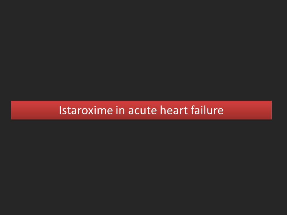 Istaroxime in acute heart failure