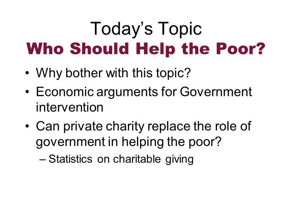 Bishops ' Recommendations regarding the poor, cont.