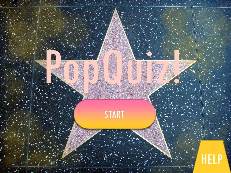 PopQuiz! START HELP