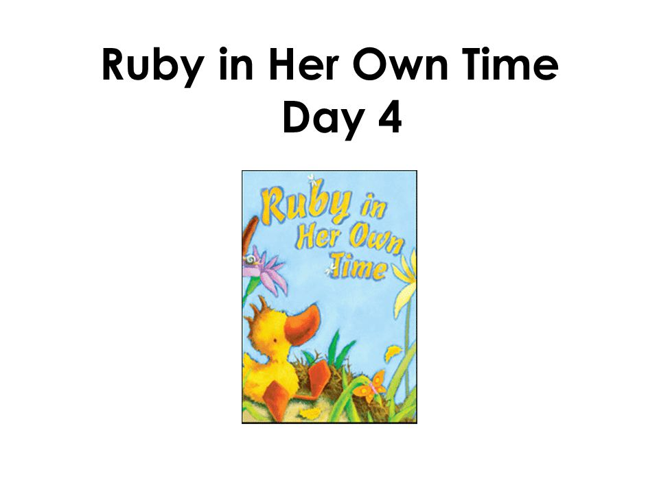 Ruby in Her Own Time Day 4