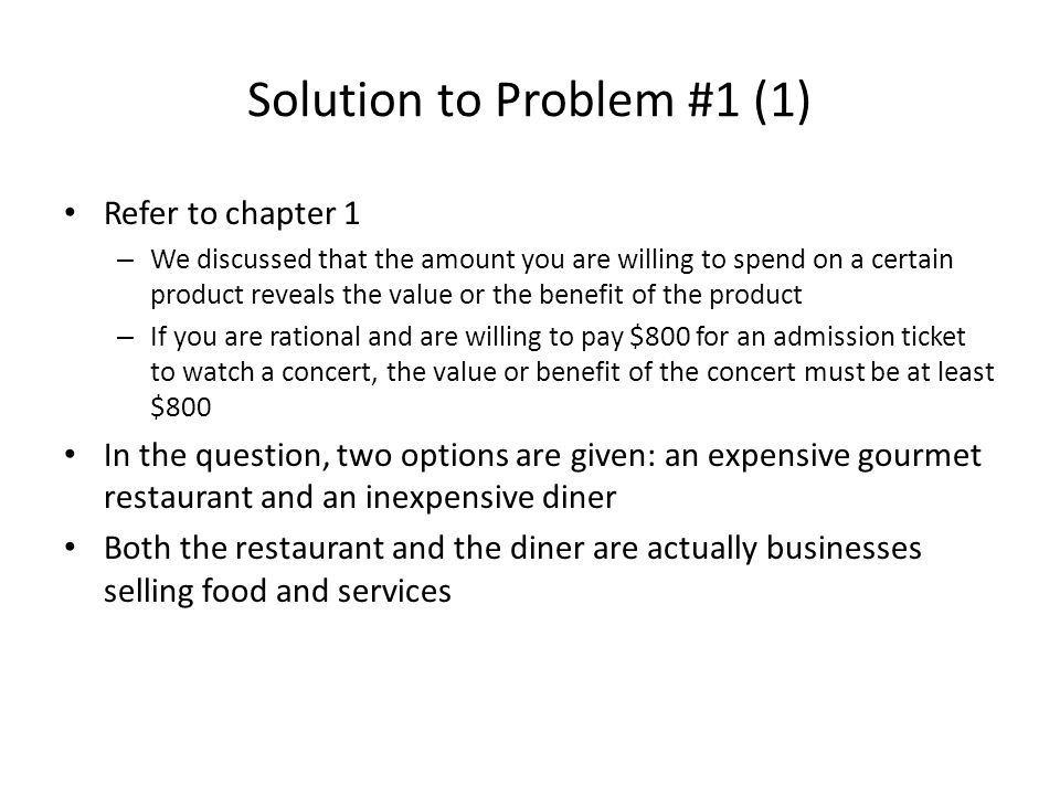 Solution to Problem #1 (2) In of terms of Economics goods, is food a normal good or an inferior good.