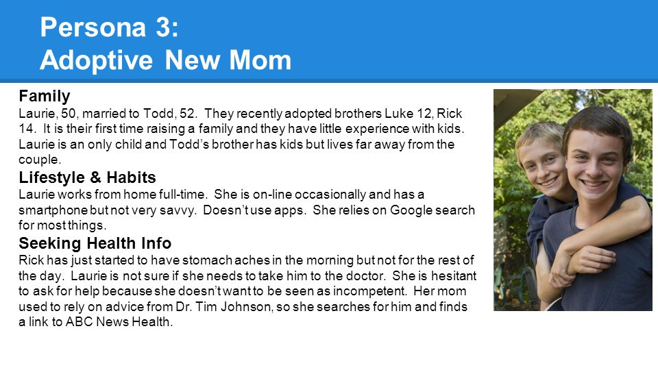Persona 3: Adoptive New Mom Family Laurie, 50, married to Todd, 52.