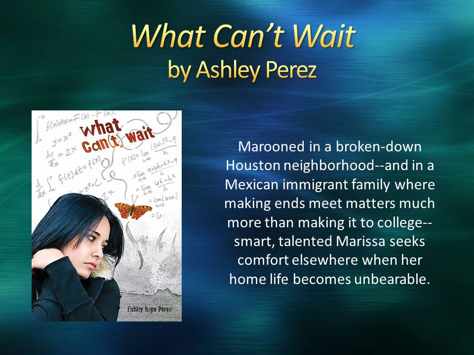 Marooned in a broken-down Houston neighborhood--and in a Mexican immigrant family where making ends meet matters much more than making it to college--
