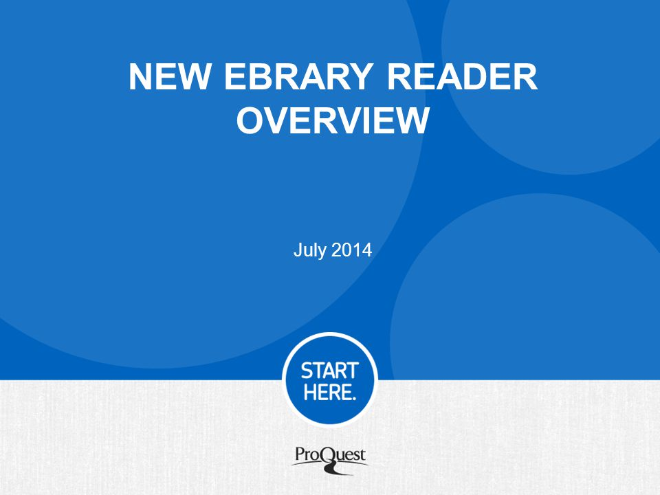 NEW EBRARY READER OVERVIEW July 2014