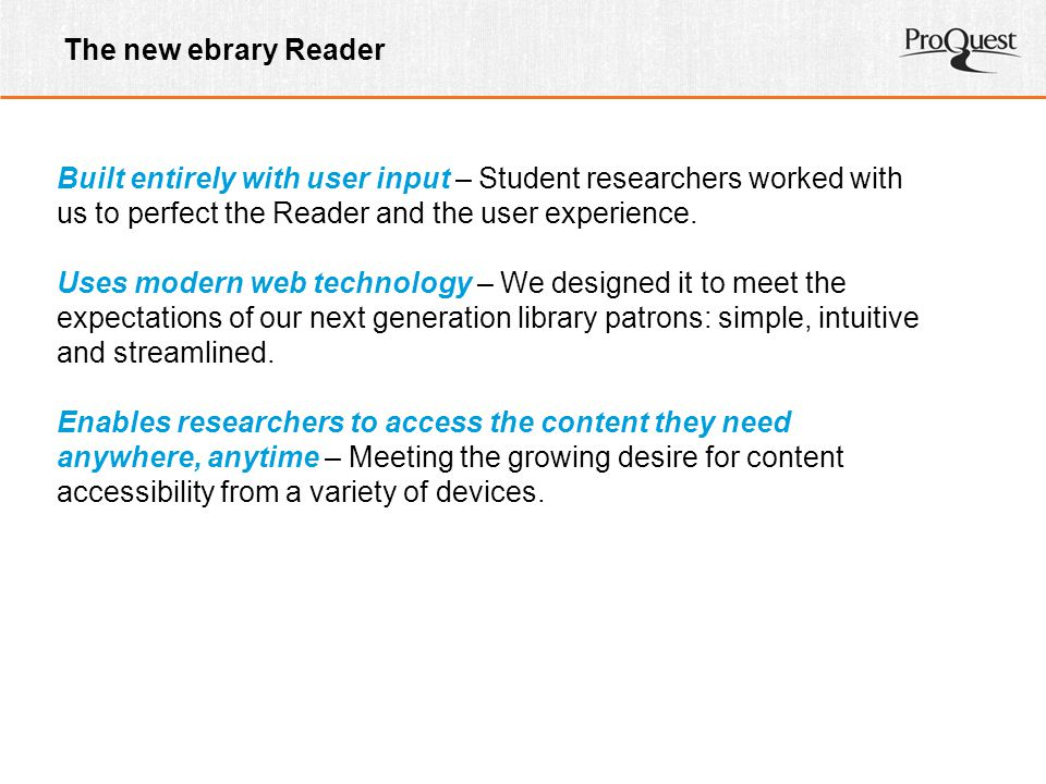 The new ebrary Reader Built entirely with user input – Student researchers worked with us to perfect the Reader and the user experience.
