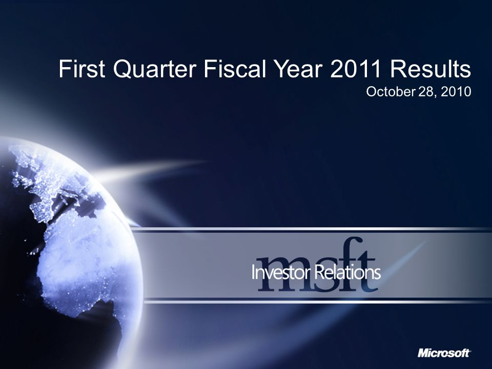 Office 2010 momentum drives MBD growth We have recast certain prior period amounts within this presentation to conform to the way we internally managed and monitored segment performance during the current fiscal year.