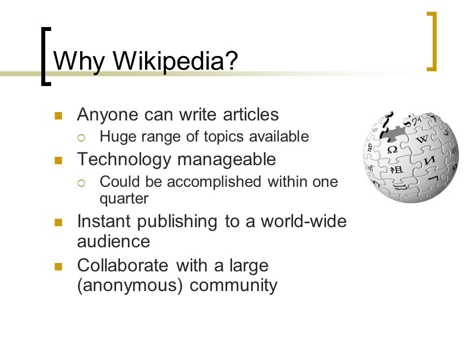 Why Wikipedia.