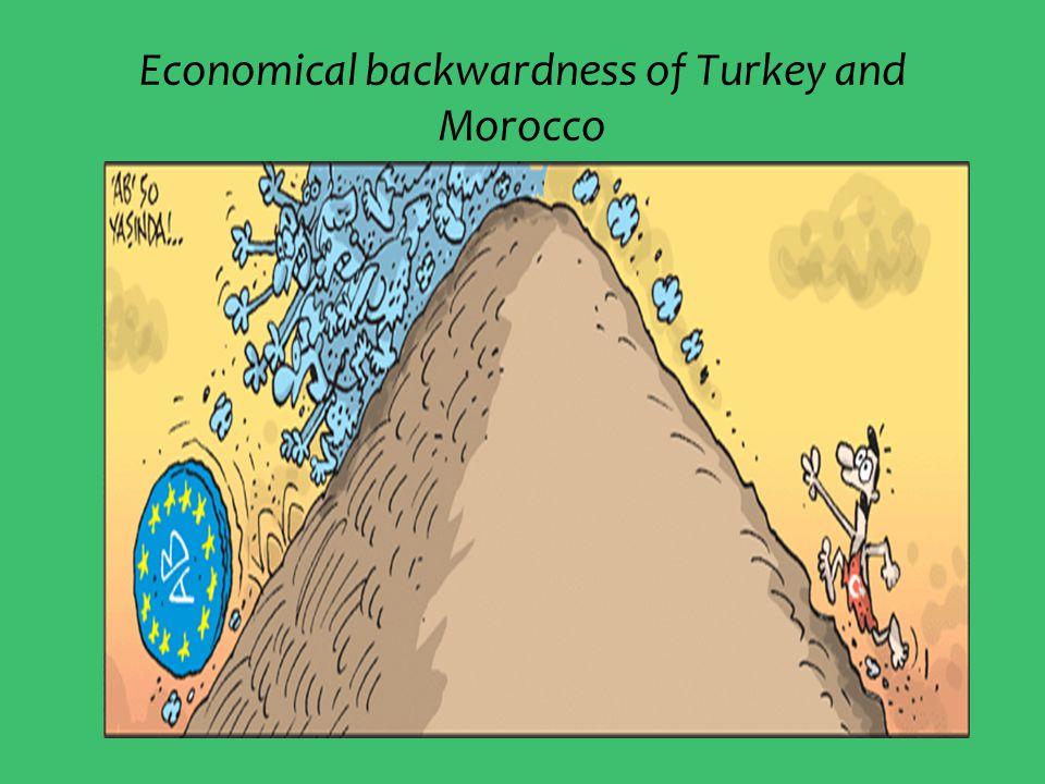 Economical backwardness of Turkey and Morocco