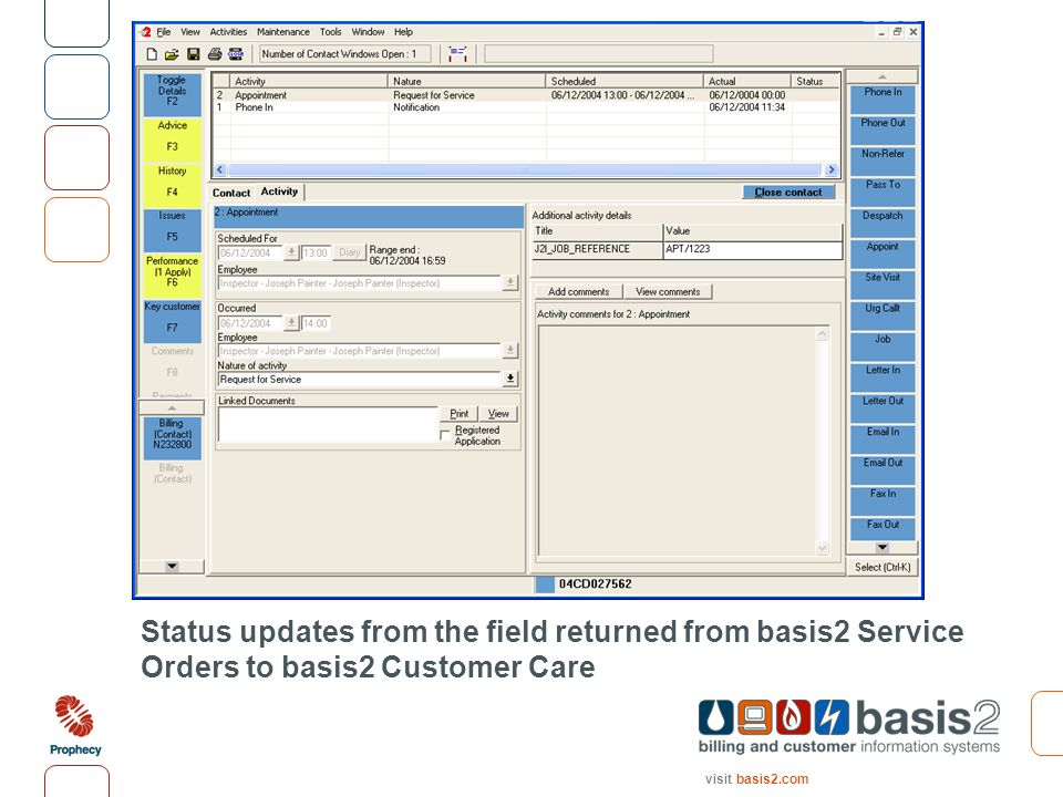 visit basis2.com Status updates from the field returned from basis2 Service Orders to basis2 Customer Care
