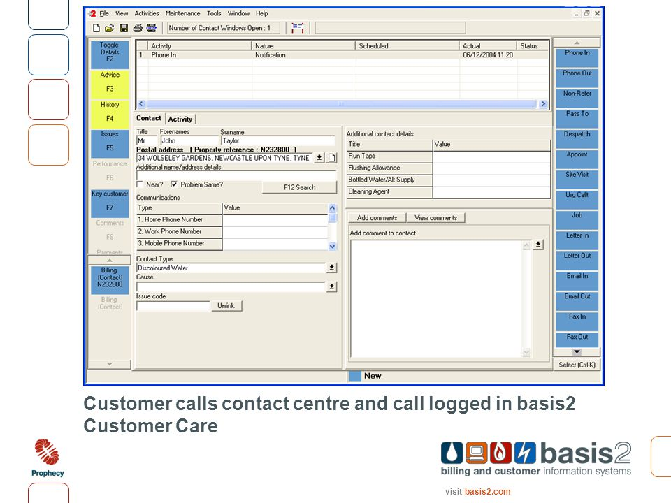 visit basis2.com Customer calls contact centre and call logged in basis2 Customer Care