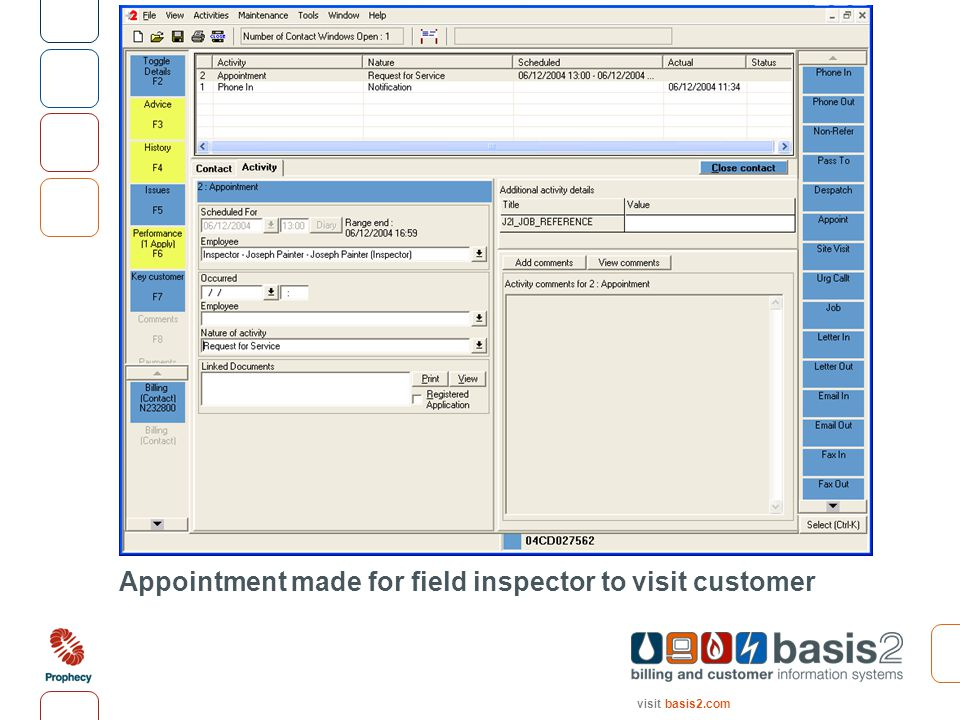 visit basis2.com Appointment made for field inspector to visit customer