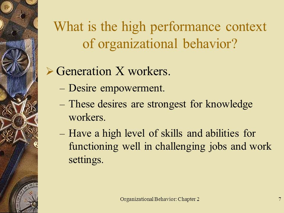Organizational Behavior: Chapter 28 What is the high performance context of organizational behavior.