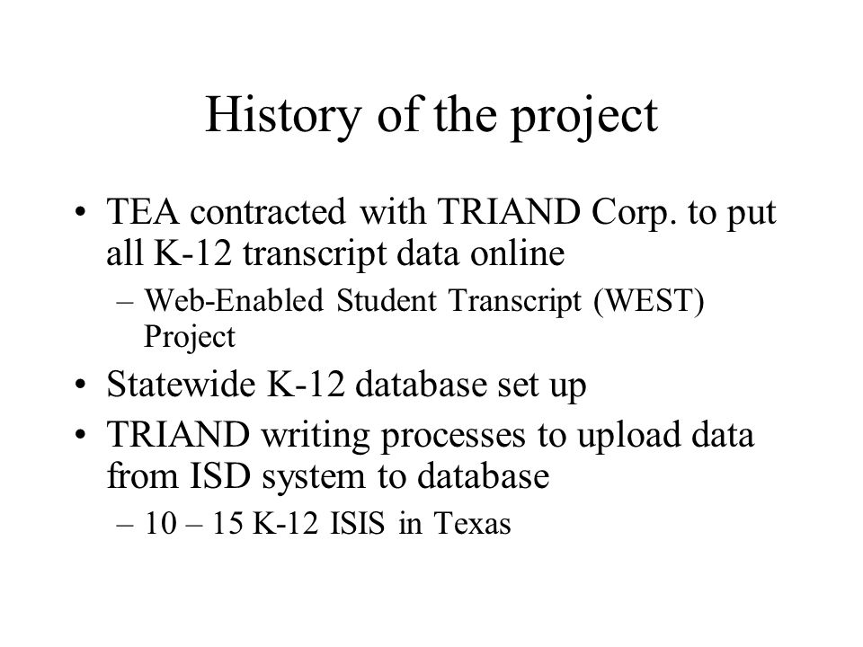 History of the project TEA contracted with TRIAND Corp.