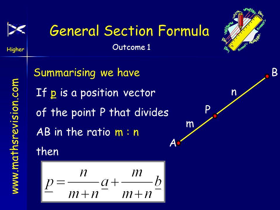 www.mathsrevision.com Higher Outcome 1 General Section Formula O A B m n P a b m + n p