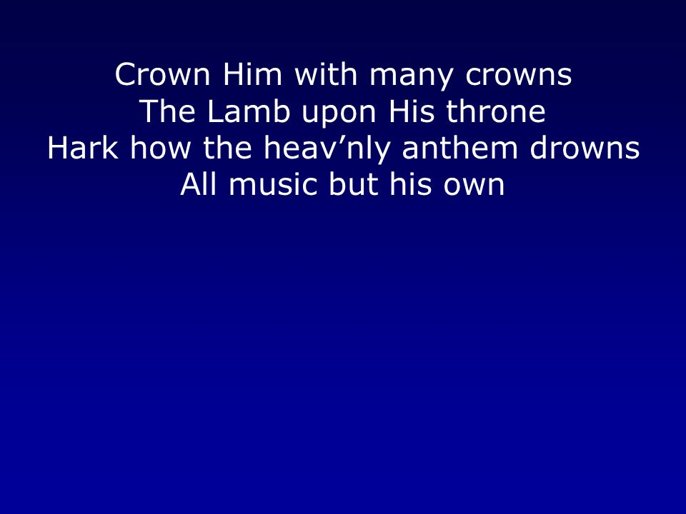 Awake my soul and sing Of Him who died for thee And hail Him as they matchless King Through all eternity