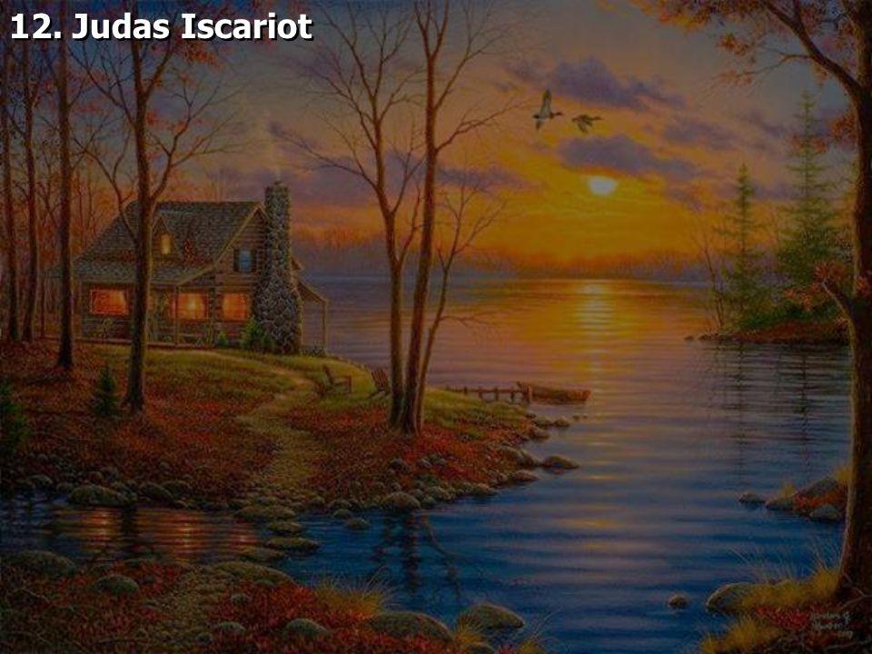 12. Judas Iscariot