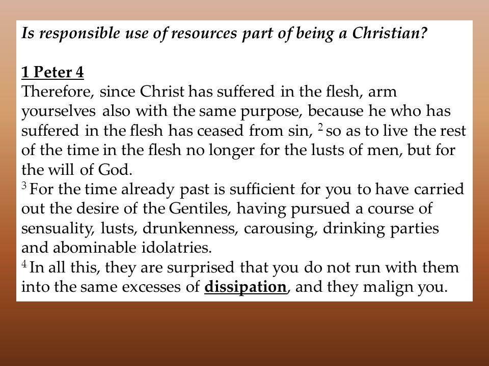 Is responsible use of resources part of being a Christian.