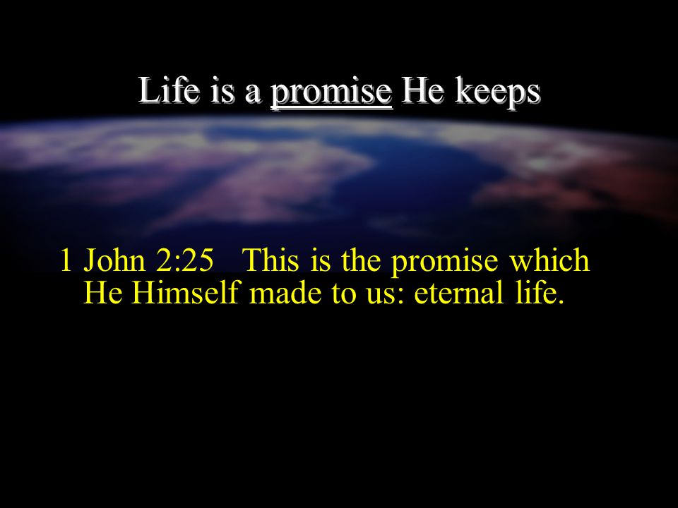 With life comes fellowship 1 John 1:1-3 What was from the beginning, what we have heard, what we have seen with our eyes, what we have looked at and t